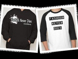 """Fashion Never Dies"""