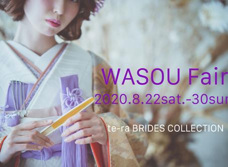 WASOU Fair *te-raオリジナル新作和装ご予約会*