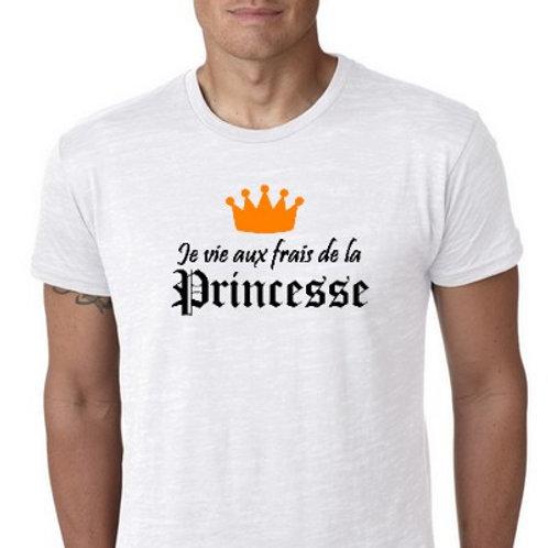 je vie aux frais de la princesse tee shirt