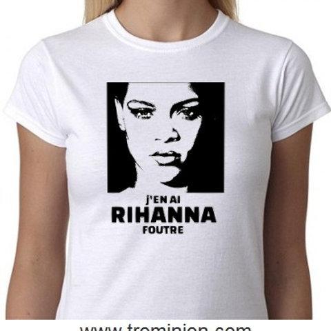rihanna foutre tee shirt
