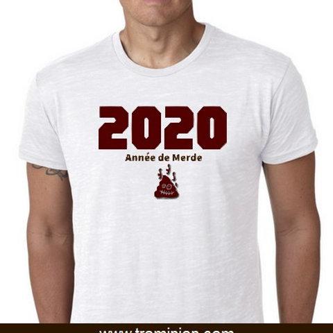 2020 Année de merde tee shirt