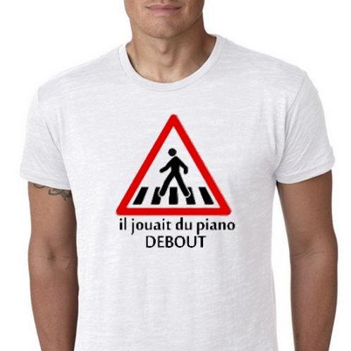 il jouait du piano debout tee shirt