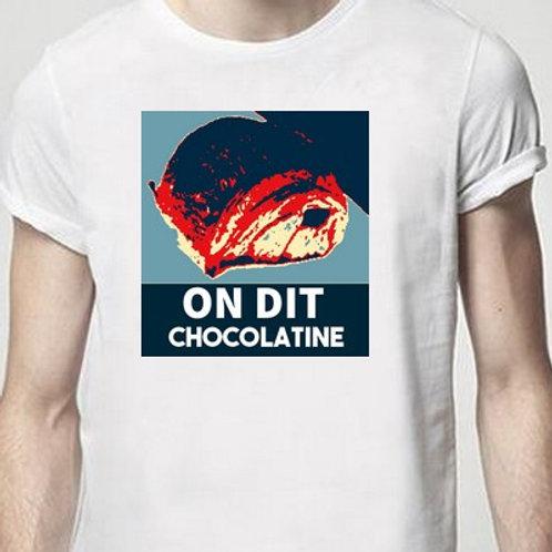 ON DIT CHOCOLATINE OU PAIN AU CHOCOLAT TEE SHIRT
