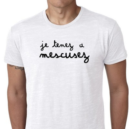 je tenez a mescusez jul tshirt