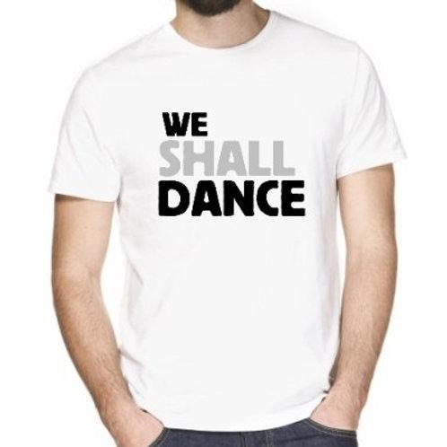 WE SHALL DANCE