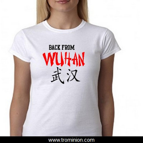 BACK FROM WUHAN TEE SHIRT