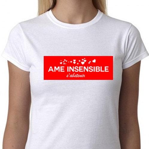 Ame insensible s'abstenir tee shirt