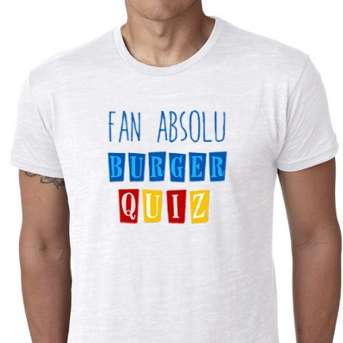 TEE SHIRT BURGER QUIZ FAN ABSOLU