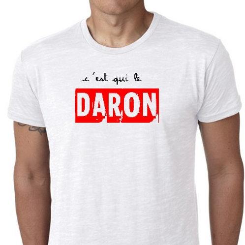 C'est qui le Daron?  tee shirt