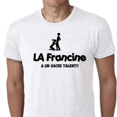 LA FRANCINE  A UN SACRE TALENT