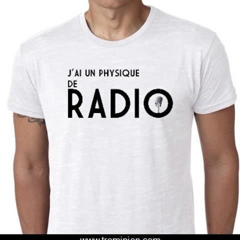 j'ai un physique de radio
