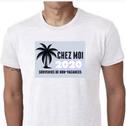 VACANCES CHEZ MOI 2020 TEE SHIRT