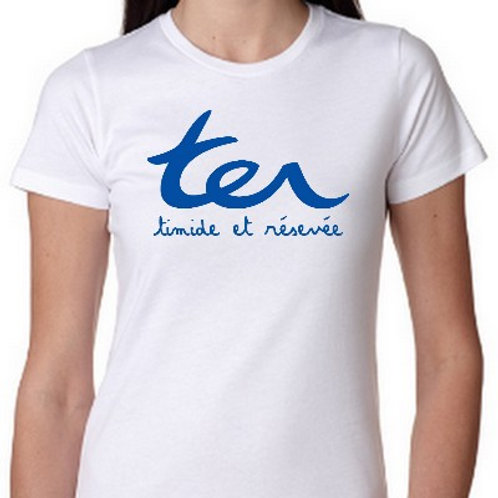 TIMIDE ET RESERVEE TEE SHIRT TER