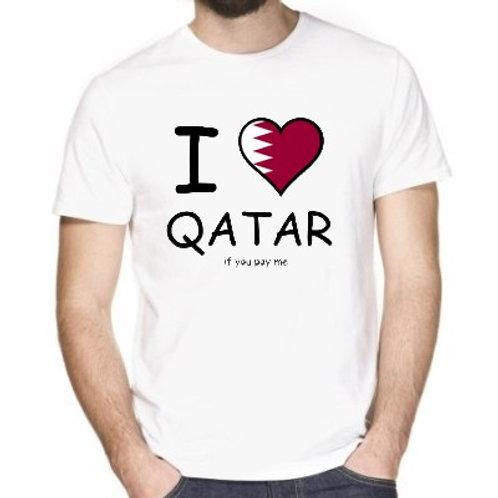 I LOVE QATAR  if you pay me