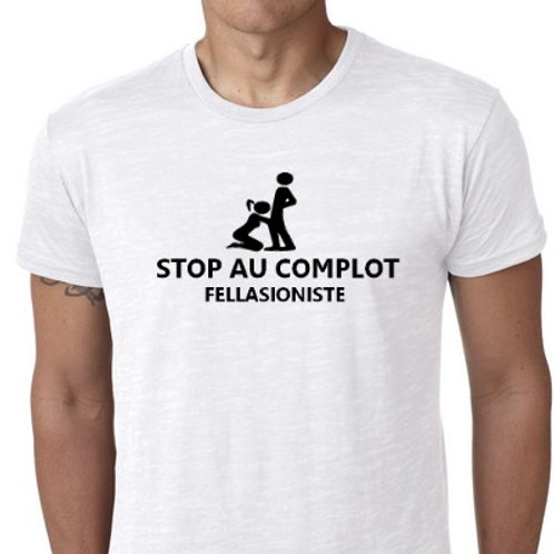 STOP COMPLOT FELLASIONISTE