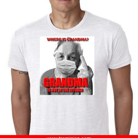 where is grandma? Not in the kitchen tee shirt