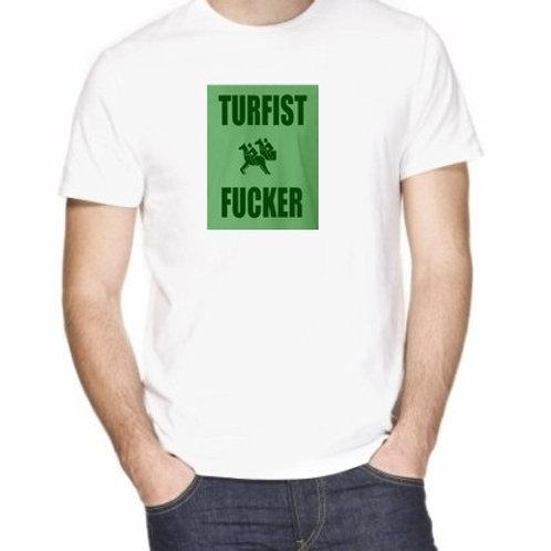 Turfist FUCKER