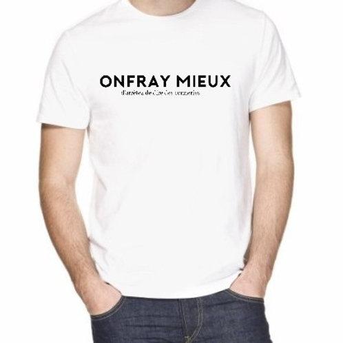 ONFRAY MIEUX ( choisis ton texte)
