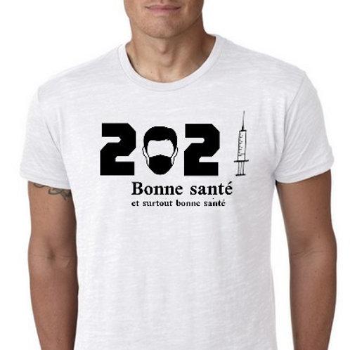 Bonne Santé 2021 et surtout bonne santé tee shirt