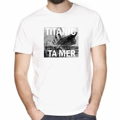 TITANIC TA  MER