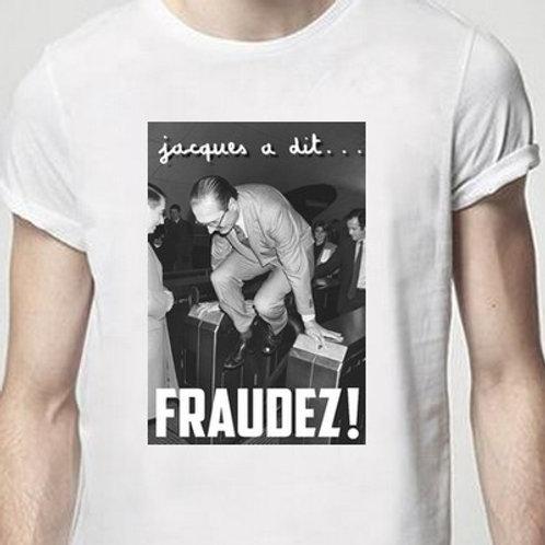 jacques a dit fraudez chirac tee shirt