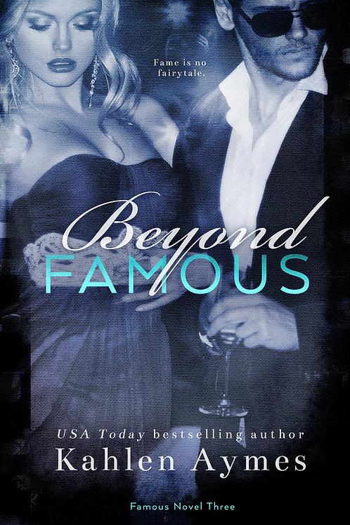 Beyond Famous, Famous Novel #3