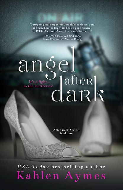 Angel After Dark, Billionaire Romance, Billionaire Obsession, Kahlen Aymes, Contemporary Romance, Erotic Romance, Romantica, Romance Novel, Free book, Free Romance Novel, Free Erotic Romance