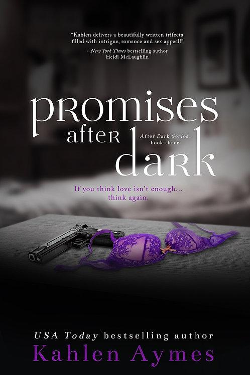 Promise After Dark (After Dark Series, #3)