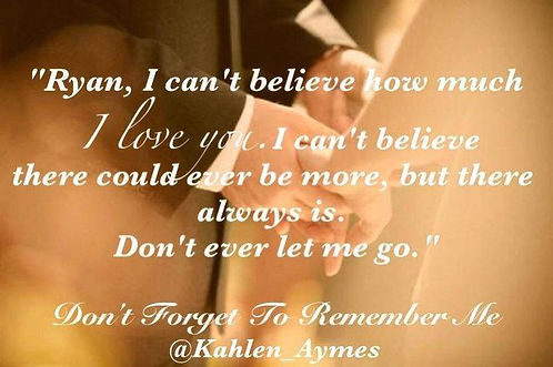 Don't Forget to Remember Me, The Remembrance Trilogy, Kahlen Aymes, Contemporary romance, Erotic romance, romantica, best friends to lovers romance, romance teaser, Don't Forget to Remember Me teaser