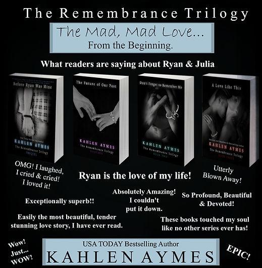 The Remembrance Trilogy, Audio Books, Romance Audio Books, Romance Novels, Contemporary Romance, Erotic Romance, Romantica, Kahlen Aymes, Ryan Matthews, Julia Abbott, Ryan IS MINE