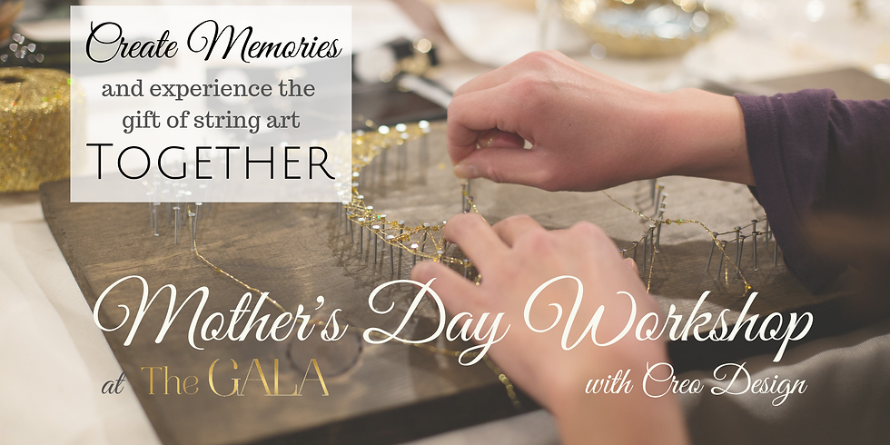 Special Mother's Day Workshop - String Art