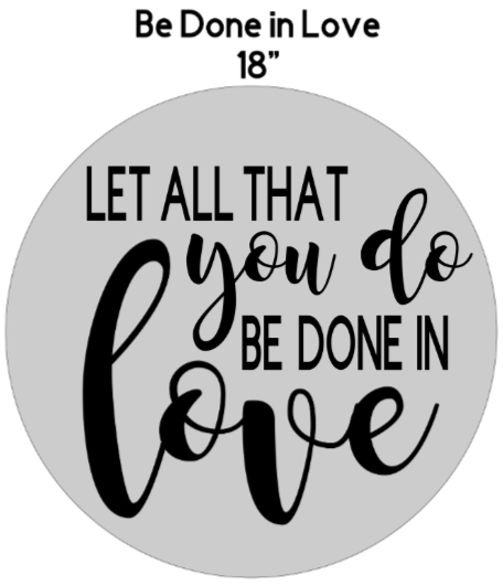 be done in love.png