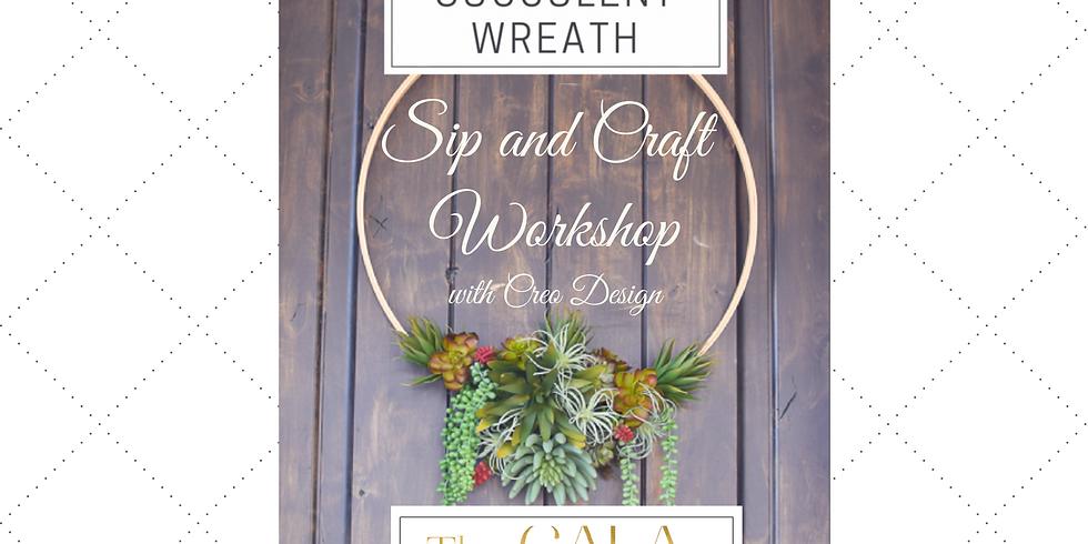 Sip & Craft Workshop - Modern Succulent Wreaths