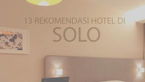 Rekomendasi 13 Hotel di Solo