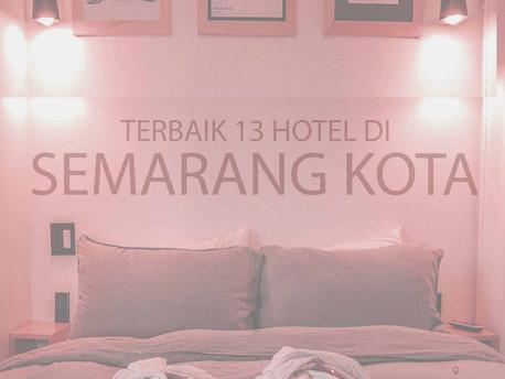 Terbaik 13 Hotel di Semarang Kota