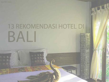 13 Rekomendasi Hotel di Bali