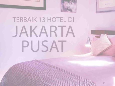 Terbaik 13 Hotel di Jakarta Pusat