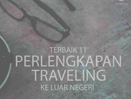 Terbaik 11 Perlengkapan Traveling Ke Luar Negeri Sebagai Digital Nomad