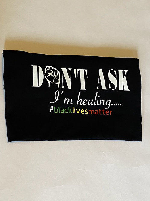 """I'm Healing"" #BLM Edition Tee - (from EllebyEl.com)"