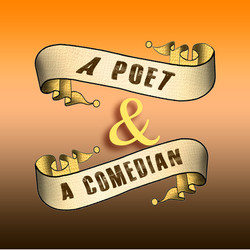 A Poet And A Comedian Prof