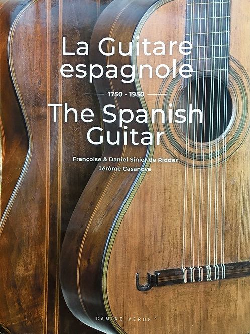 The Spanish Guitar: 1750-1950