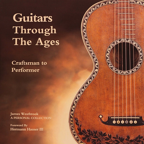 Guitars through the ages - James Westbrook
