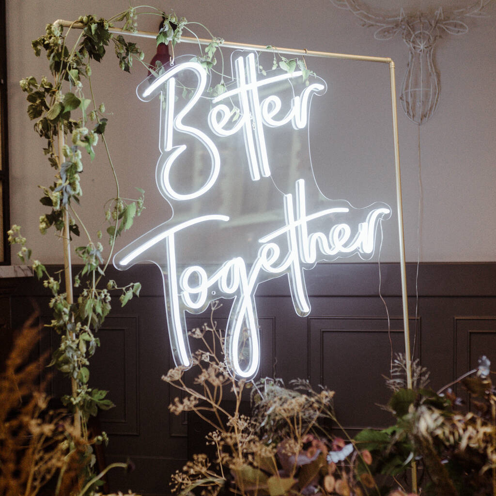 better together neon led wedding sign