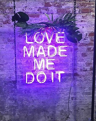 Love made me do it neon light hire .jpg