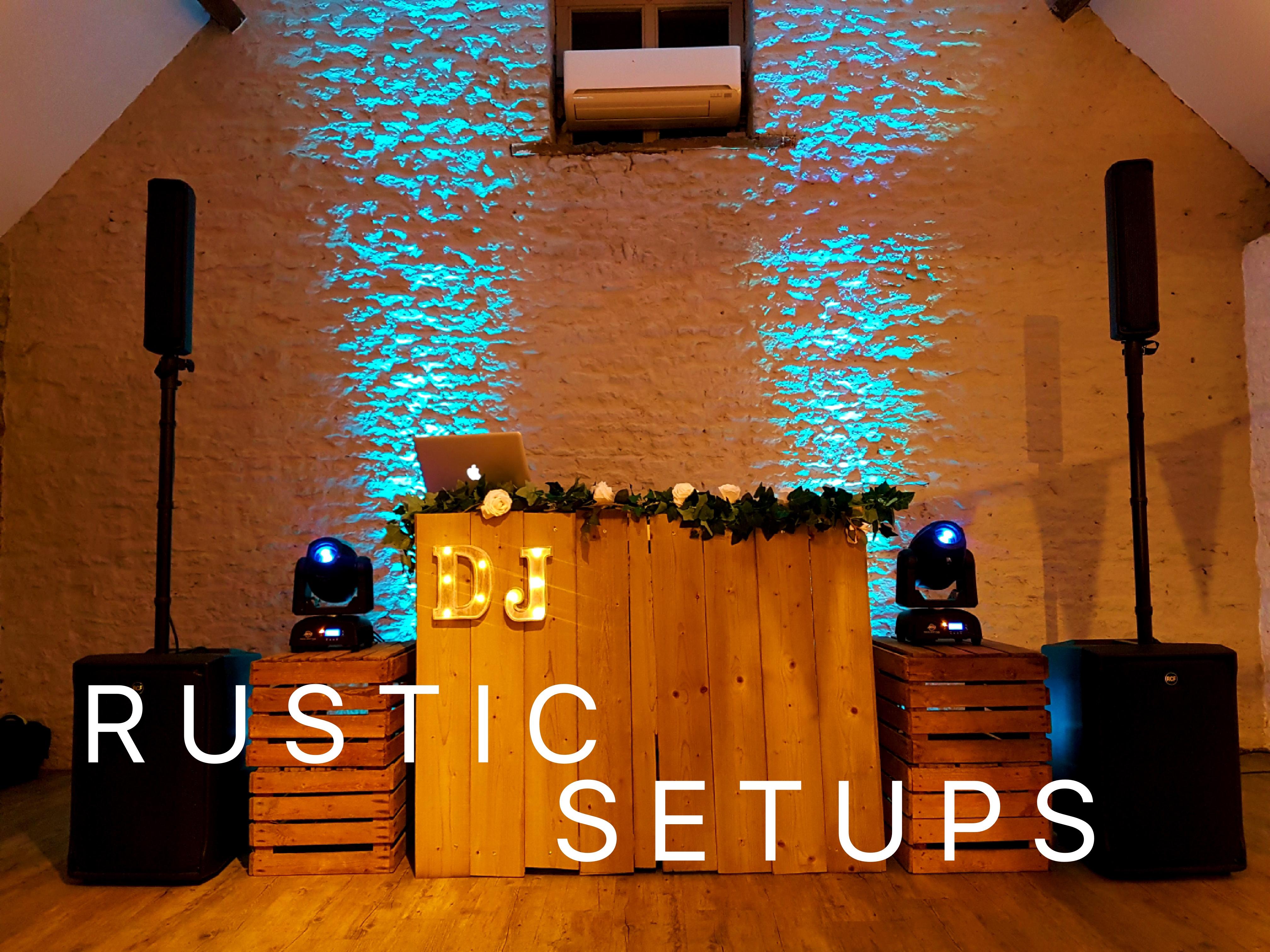 RUSTIC DJ SETUPS