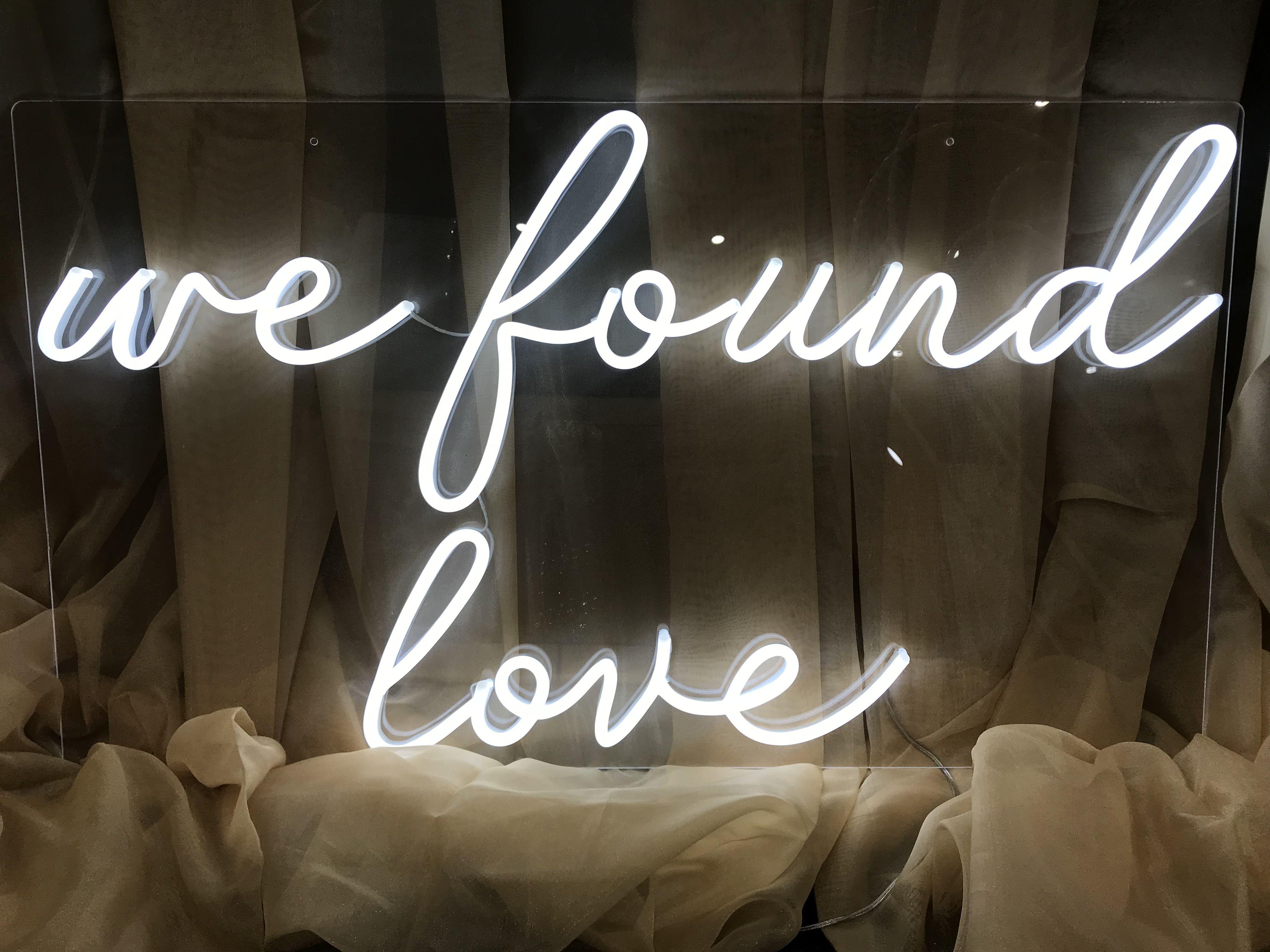 WE FOUND LOVE NEON WEDDING SIGN