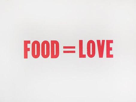 Food = Love