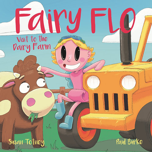 Fairy Flo's Adventure Books - Visit to the Dairy Farm