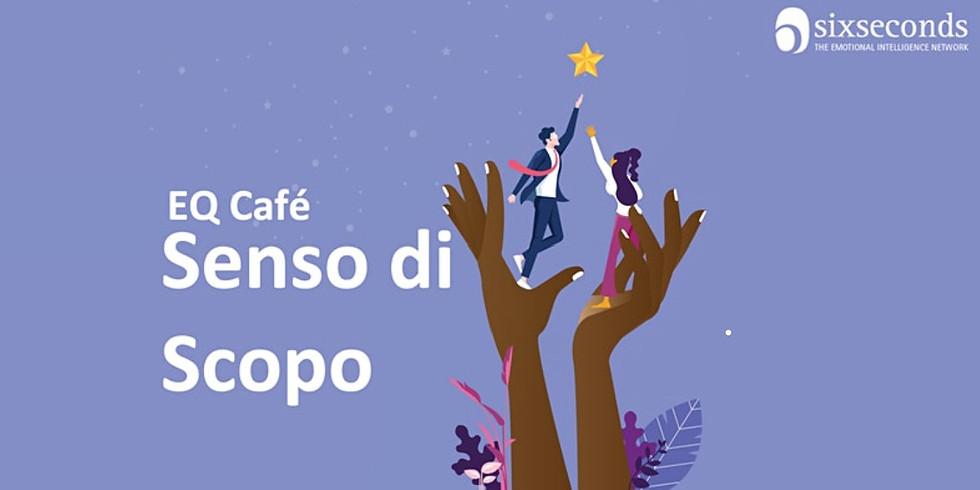 EQ-Cafè Sense Of Purpose