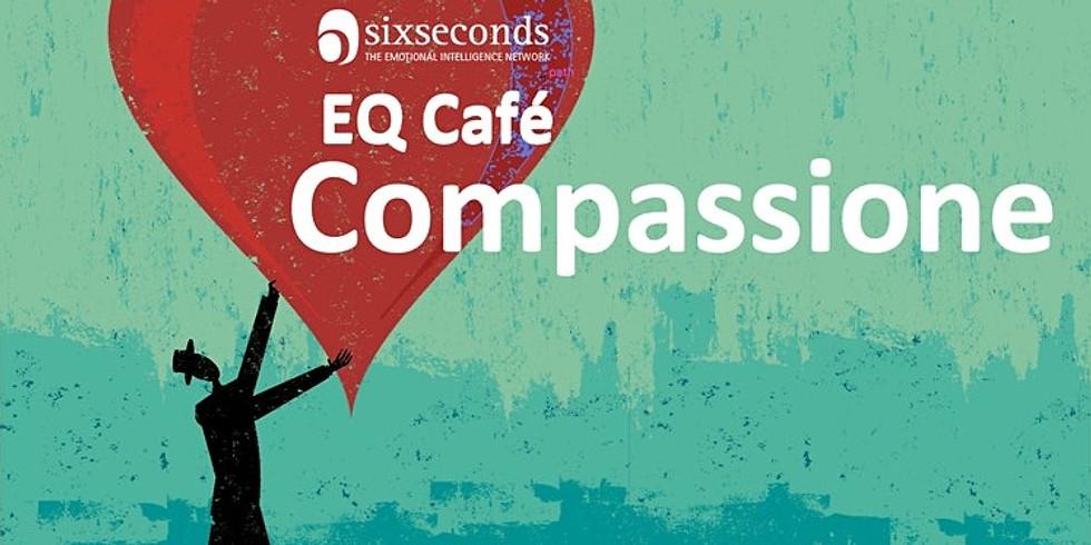 EQ Cafè Compassion